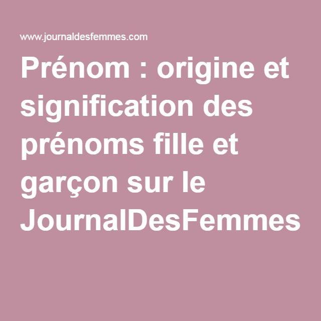Prénom : origine et signification des prénoms fille et garçon sur le JournalDesFemmes