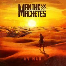 Man The Machetes: Av Nag - Anmeldelse - GAFFA.no