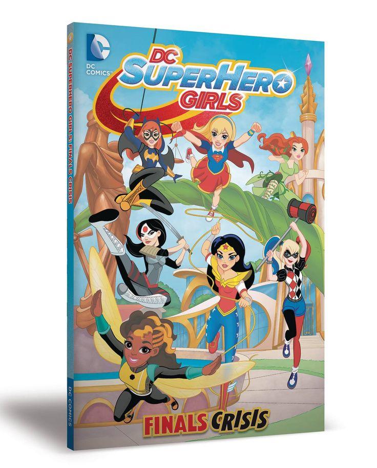 DC SUPER HERO GIRLS VOL. 1: FINALS CRISIS TP