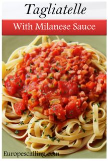 Tagliatelle with Milanese Sauce