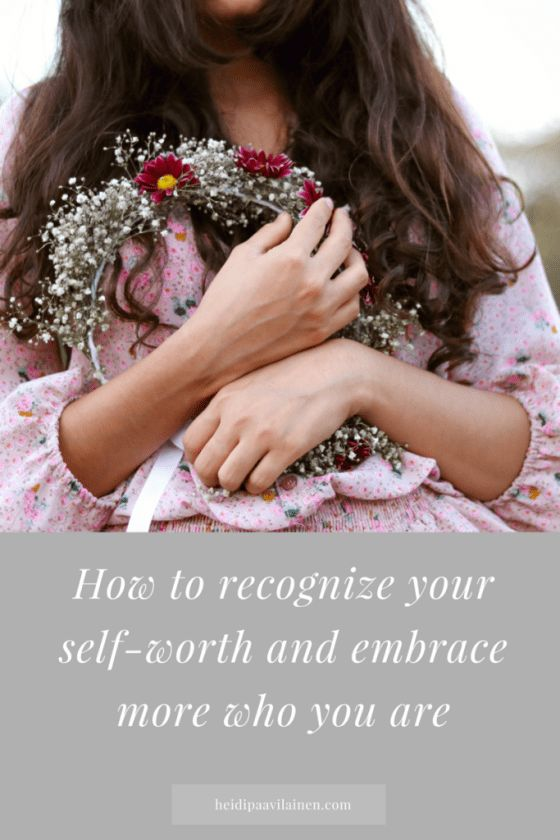 How to recognize your self-worth and embrace more who you truly are. Click through to read the post. | Self-love | Relationship advice | Find love | Spiritual guidance | Three Principles |  #selflove #selfworth #spiritualguidance #relationshipadvice