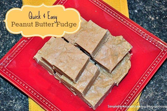 Simple Farmstead Cooking: 6 Weeks of Fudge - Week 3: Quick & Easy Peanut Butter Fudge