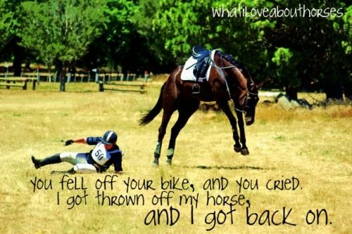 There are no people tougher than horseback riders.