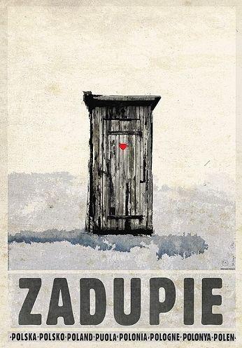 Zadupie, sławojkaPlakat promocyjnyZobacz też inne plakaty z serii PLAKAT-POLSKA Oryginalny polski plakatautor plakatu: Ryszard Kaja  data druku: 2015 wymiary plakatu: B1, 68x98cm