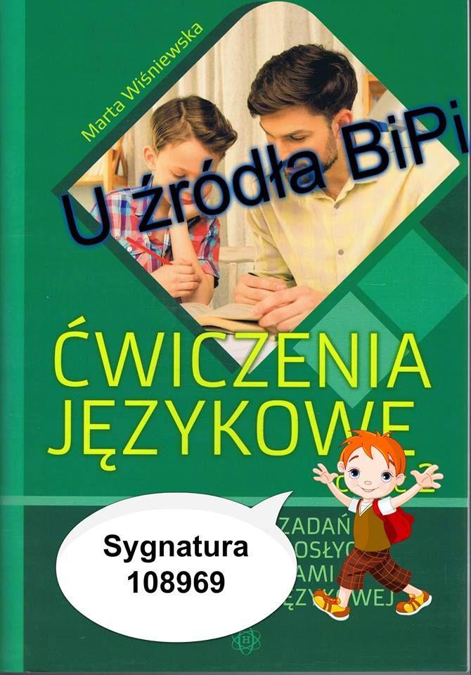 Ćwiczenia językowe : propozycje zadań dla dzieci i dorosłych z zaburzeniami w komunikacji językowej. Cz. 2 / Marta Wiśniewska