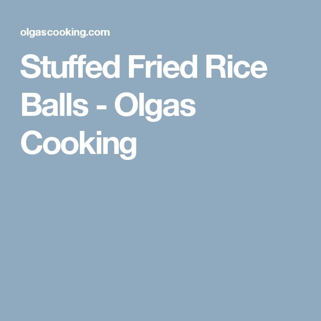 Stuffed Fried Rice Balls - Olgas Cooking