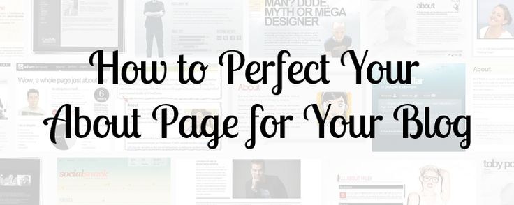 How to Perfect Your About Me Page