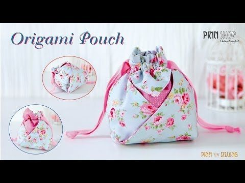 Origami Pouch_PINN SHOP. Pinn shop has lots of tutorials on youtube.