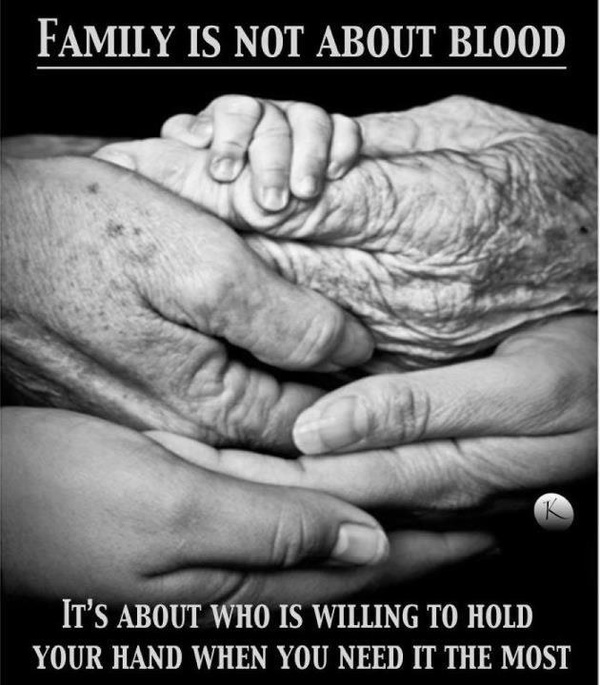 True, as i get older realize I have more friends that are family then blood that I consider family.