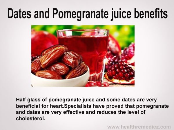 Dates and Pomegranate juice benefits for more info click http://healthremediez.com/dates-healthy-benefits/