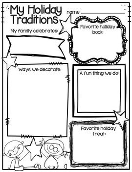 Here is a freebie for your students to be able to reflect on their own family  holiday traditions.  This is a great springboard into writing and comparing with other holidays and traditions.