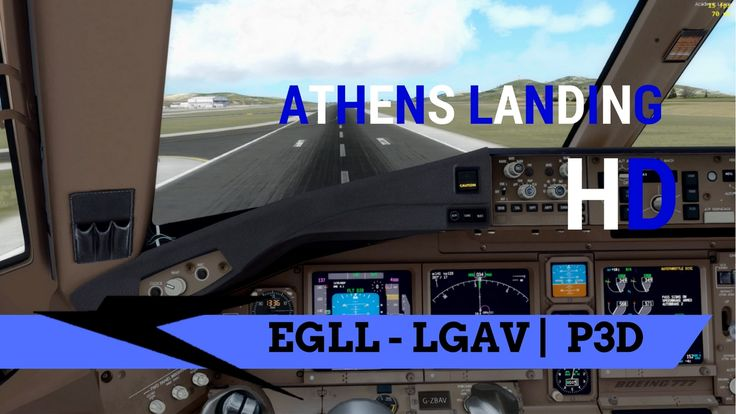 P3D/FSX HD | Athens Landing in clear weather | 777-200 |