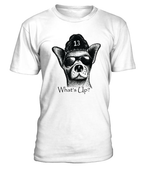 Chihuahua What's Up Style