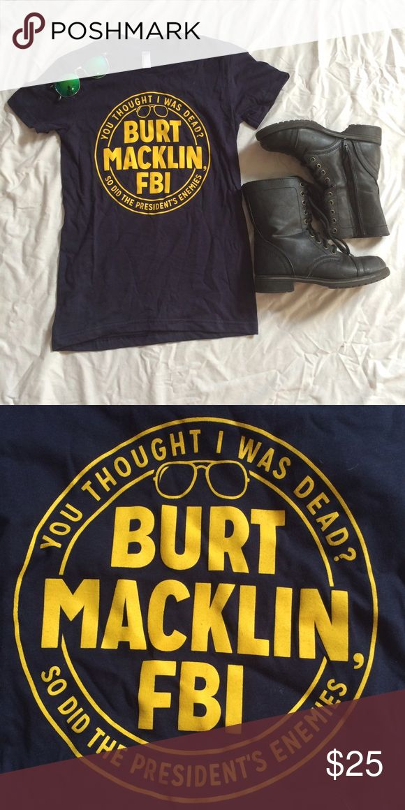 Graphic t-shirt Burt Maklin FBI t-shirt. From the show parks and recreation! I bought it online and it didn't fit my friend so it was never worn! Tops Tees - Short Sleeve