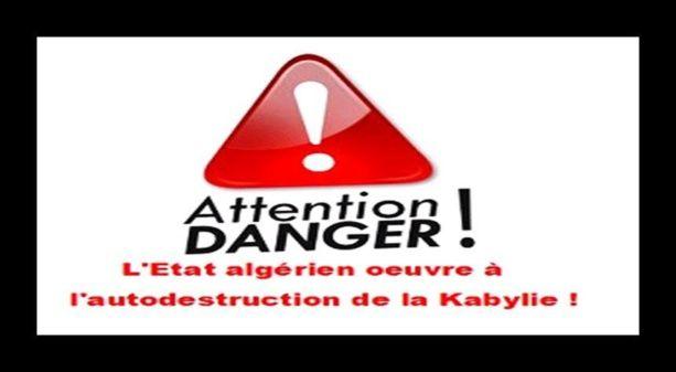 """""""En cherchant à opposer les kabyles les uns aux autres, l'Etat algérien oeuvre à l'autodestruction de la Kabylie"""""""