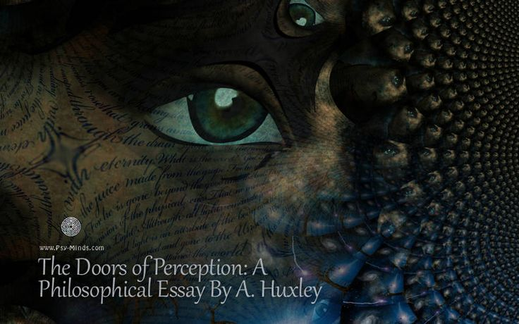 The Doors of Perception: A Philosophical Essay By A. Huxley - @psyminds17