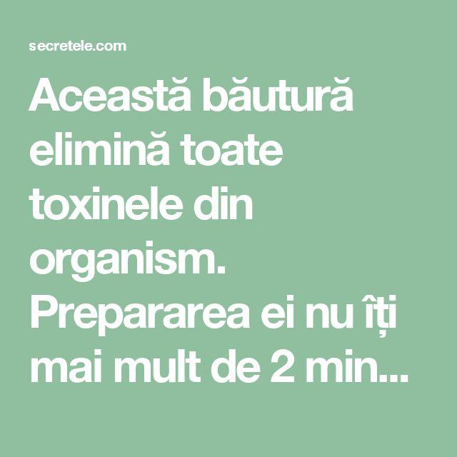 Această băutură elimină toate toxinele din organism. Prepararea ei nu îți mai mult de 2 minute! - Secretele.com
