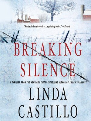 Title details for Breaking Silence by Linda Castillo