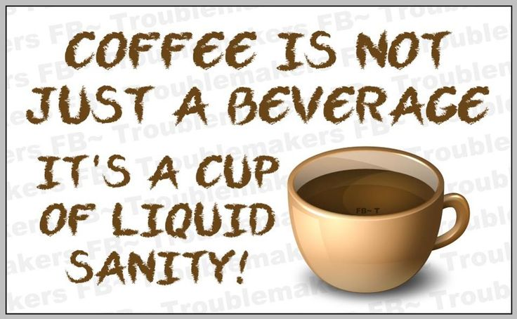 131 best COFFEE QUOTES images on Pinterest | Coffee break ...