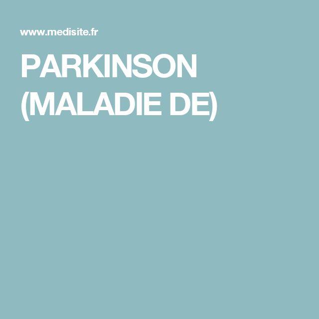 PARKINSON (MALADIE DE)