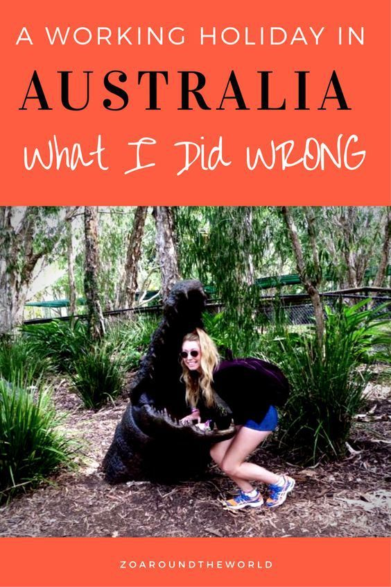 A working holiday in Australia - what I did wrong and what I would do differently next time if I had another chance