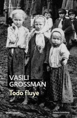 Todo fluye de Vasili Grossman