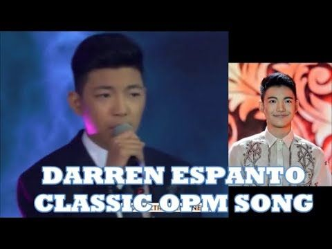 DARREN ESPANTO -  One Of The Best Renditions Of A Classic OPM Song