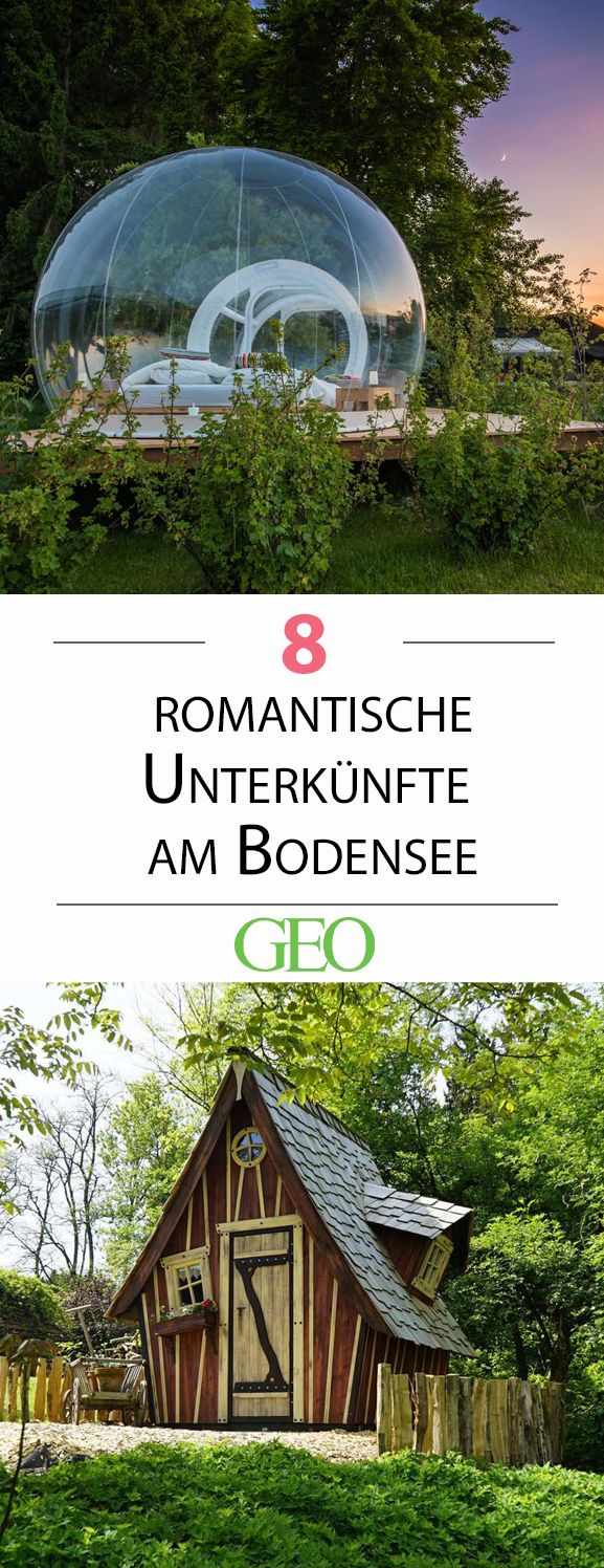 Bodensee: Acht ausgefallene Unterkünfte: Märchenhafte Unterkunft am Bodensee – GEO