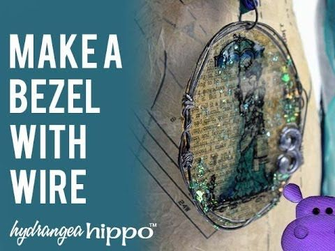 How to Video - Making a Bezel Out of Wire to use with ICE Resin - Hydrangea Hippo by Jennifer Priest