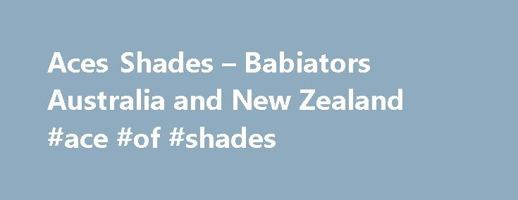 Aces Shades – Babiators Australia and New Zealand #ace #of #shades http://liberia.nef2.com/aces-shades-babiators-australia-and-new-zealand-ace-of-shades/  # Aces Shades Description Our best-selling Aviator sunglasses and our new style Navigators are styled to fit your Awesome 7-14 year old. Your choice of colour and mirrored lenses make our Aces Shades the coolest sunnies we've made, with plenty of choice to suit your personal style. Aces Shades give 100% UV protection and they have super…