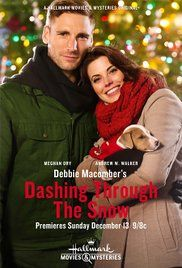 Debbie Macomber's Dashing Through the Snow (TV Movie 2015) - IMDb *The puppy is so cute and a scene stealer.