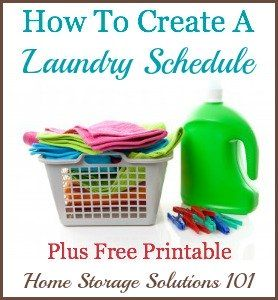 4 questions to ask yourself when making the perfect laundry schedule or routine for you, plus a free printable {on Home Storage Solutions 101}