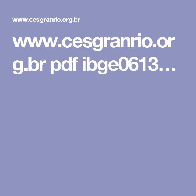 www.cesgranrio.org.br pdf ibge0613…
