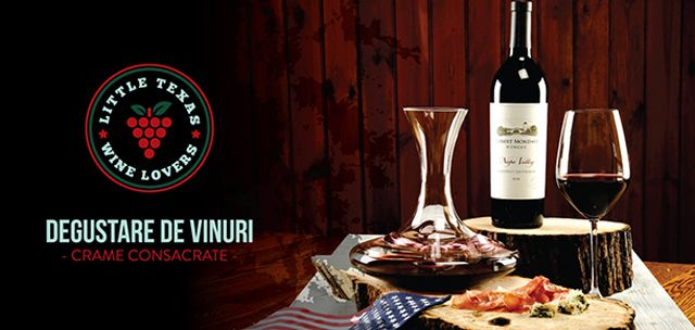 Little Texas Wine Lovers | IasiFun - site-ul tau de timp liber!