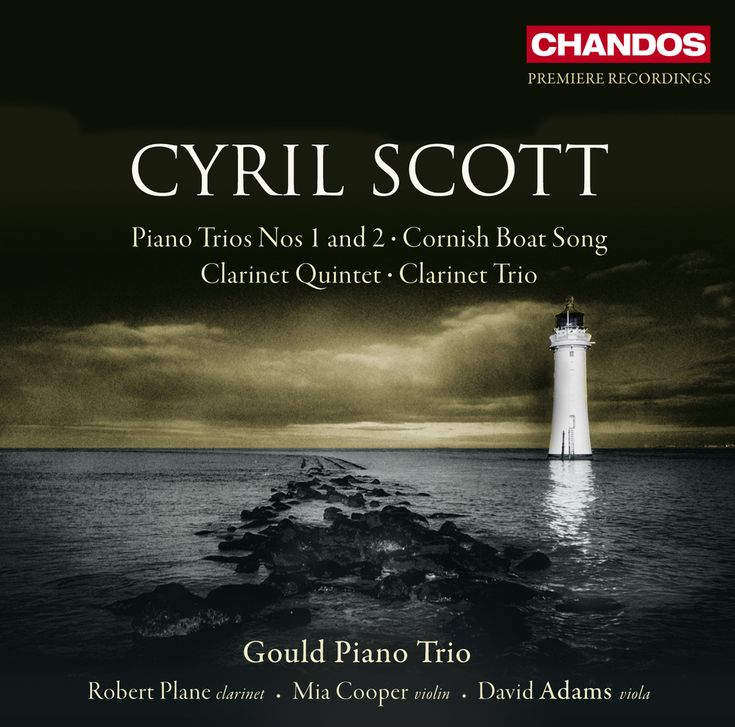 Cyril Scott Gould Piano Trio - Piano Trio No. 1, Piano Trio No. 2; Clarinet Quintet; Cornish Boat Song