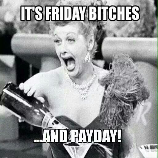 Lol! That's exactly how I feel today.