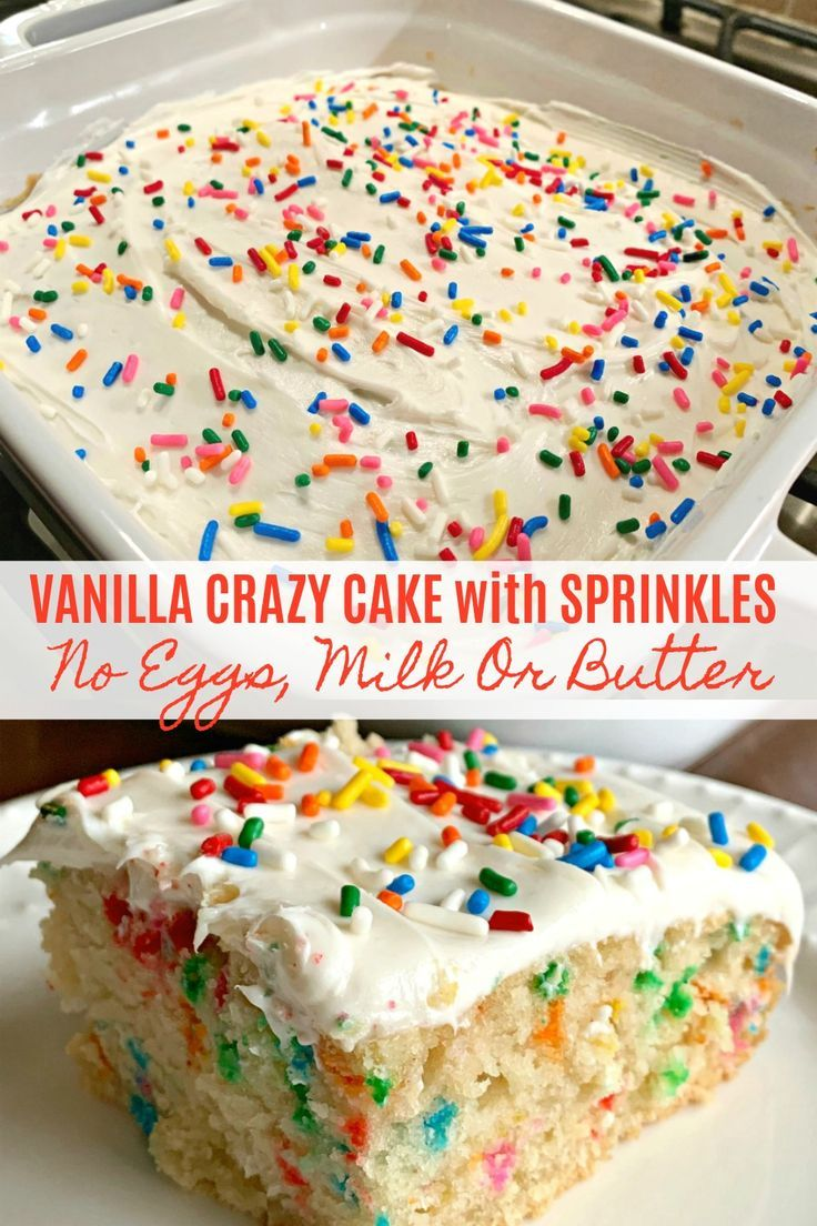 the best vanilla crazy cake no eggs milk or butter in 2020 crazy cakes sprinkle cake dairy free buttercream the best vanilla crazy cake no eggs