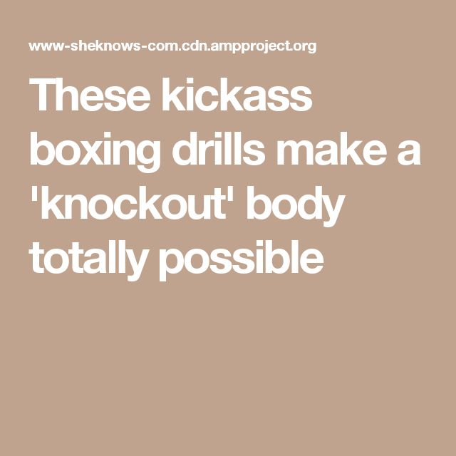 These kickass boxing drills make a 'knockout' body totally possible