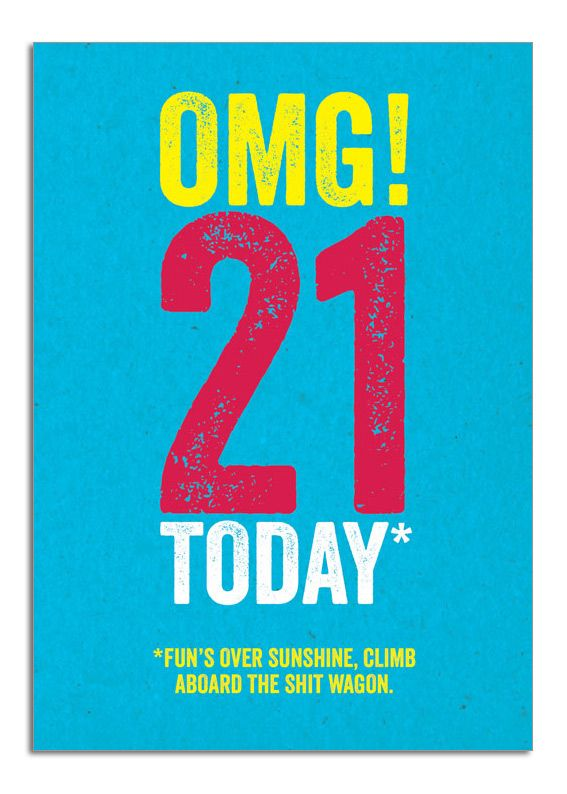 17 Best images about Jeremy 21st birthday – Funny 21st Birthday Card