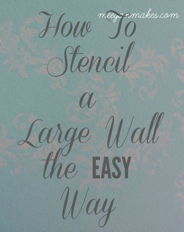 How To Stencil a Wall tips and tricks that will save you time and money. Using Cutting Edge Stencils was very easy and created the look I wanted.