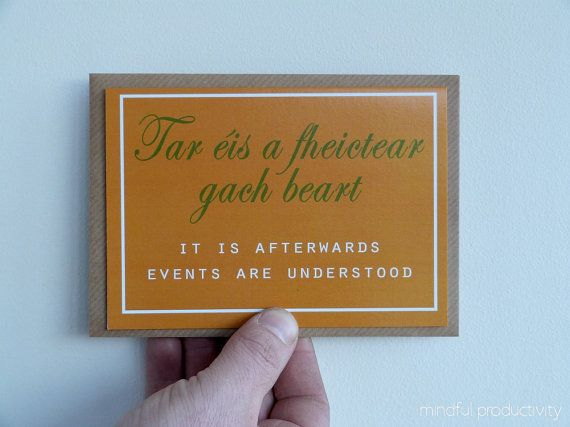 Proverbs Card, Old Irish saying - Gaeilge - made in the west of Ireland - encouragement card - Irish greeting cards - frameable notelet
