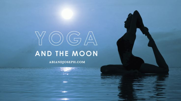 Yoga and the Moon