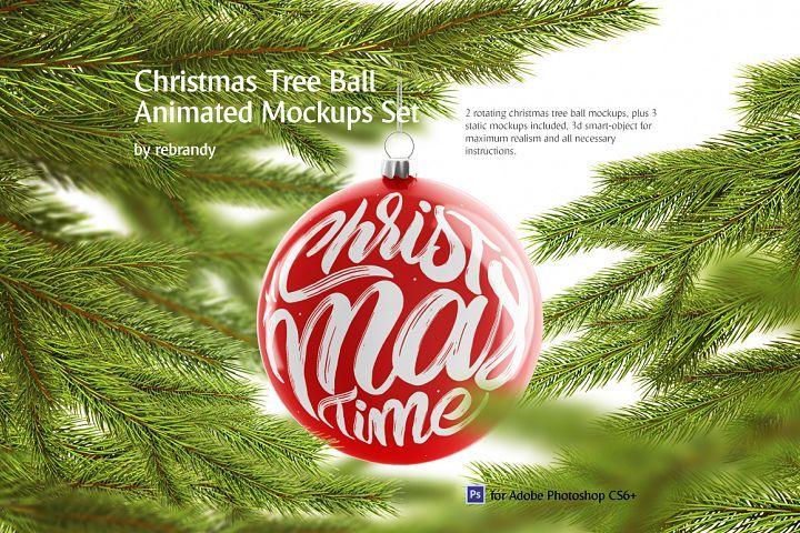 Christmas Tree Ball Animated Mockups Set 159206 Seasonal Design Bundles Design Mockup Free Free Psd Design Mockup Template Free