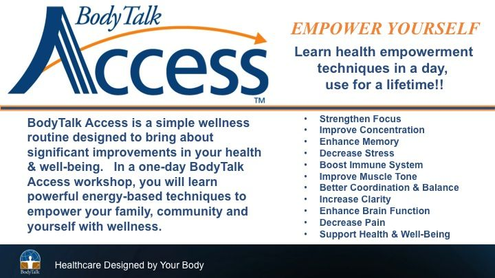 Empower yourself and take control of your health and well-being by learning BodyTalk Access.