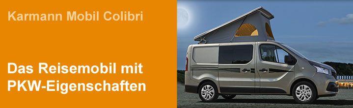 Campingcenter Overath | Karmann Mobil Colibri – Sondermodelle – Neuwagen – Reise…