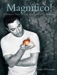 Magnifico! is het tweede kookboek van Gino. Een nieuwe verzameling van zijn lievelingsrecepten.