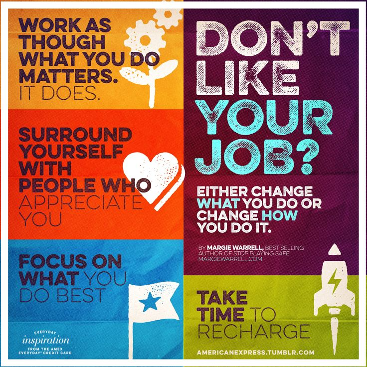 Unhappy At Work? Either Change What You Do Or Change How You Do It