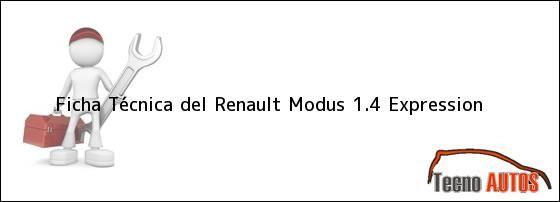 Ficha Técnica del Renault Modus 1.4 Expression