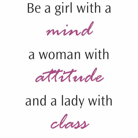 Quotes On Women Attitude: 17 Best Classy Women Quotes On Pinterest