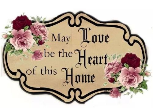 Love is the Heart of the Home... with vintage pink and burgundy red roses